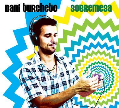 Dani Turcheto