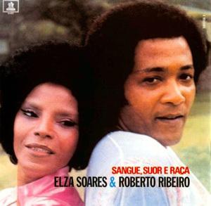 Elza Soares e Roberto Ribeiro