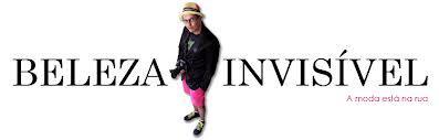 """""""Beleza Invisível"""": blog aposta a moda da rua"""