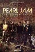 biografia-Pearl-Jam-divulgacao