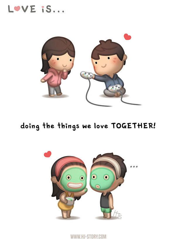 Amar é... fazer as coisas que gostamos juntos.