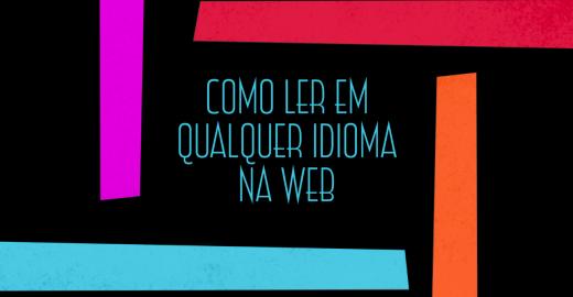 Como traduzir qualquer idioma na web