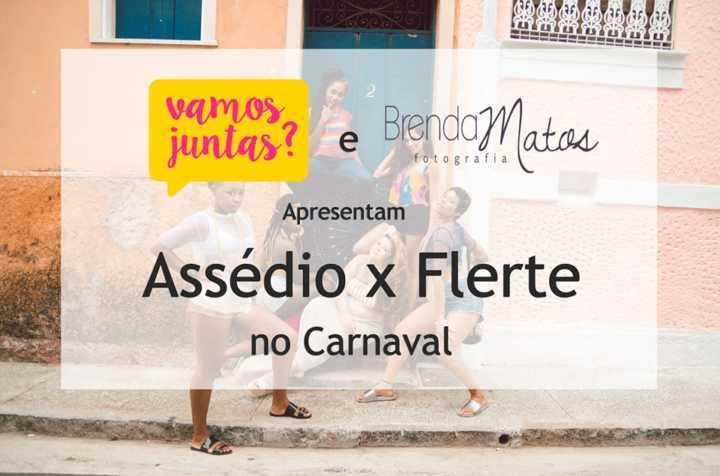 O ensaio fotográfico faz parte da campanha #CarnavalSemAssédio