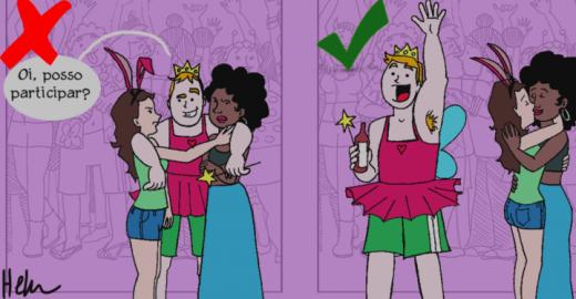 7 dicas para se divertir no Carnaval (e respeitar as minas)