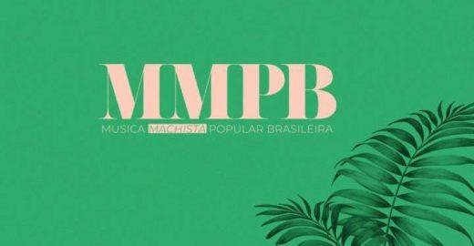 MMPB: site escancara e analisa o machismo nas músicas nacionais