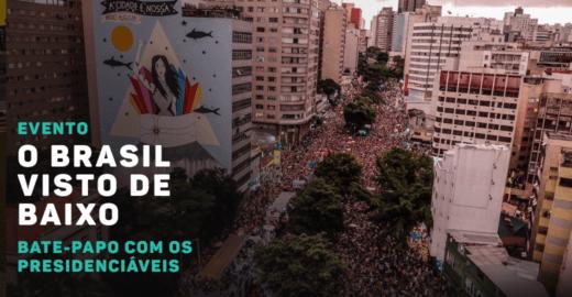 Catraca e Baixo Augusta organizam bate-papo com presidenciáveis