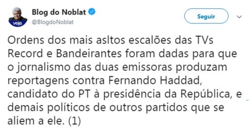 Noblat denuncia que Band e Record dão ordens para atacar Haddad