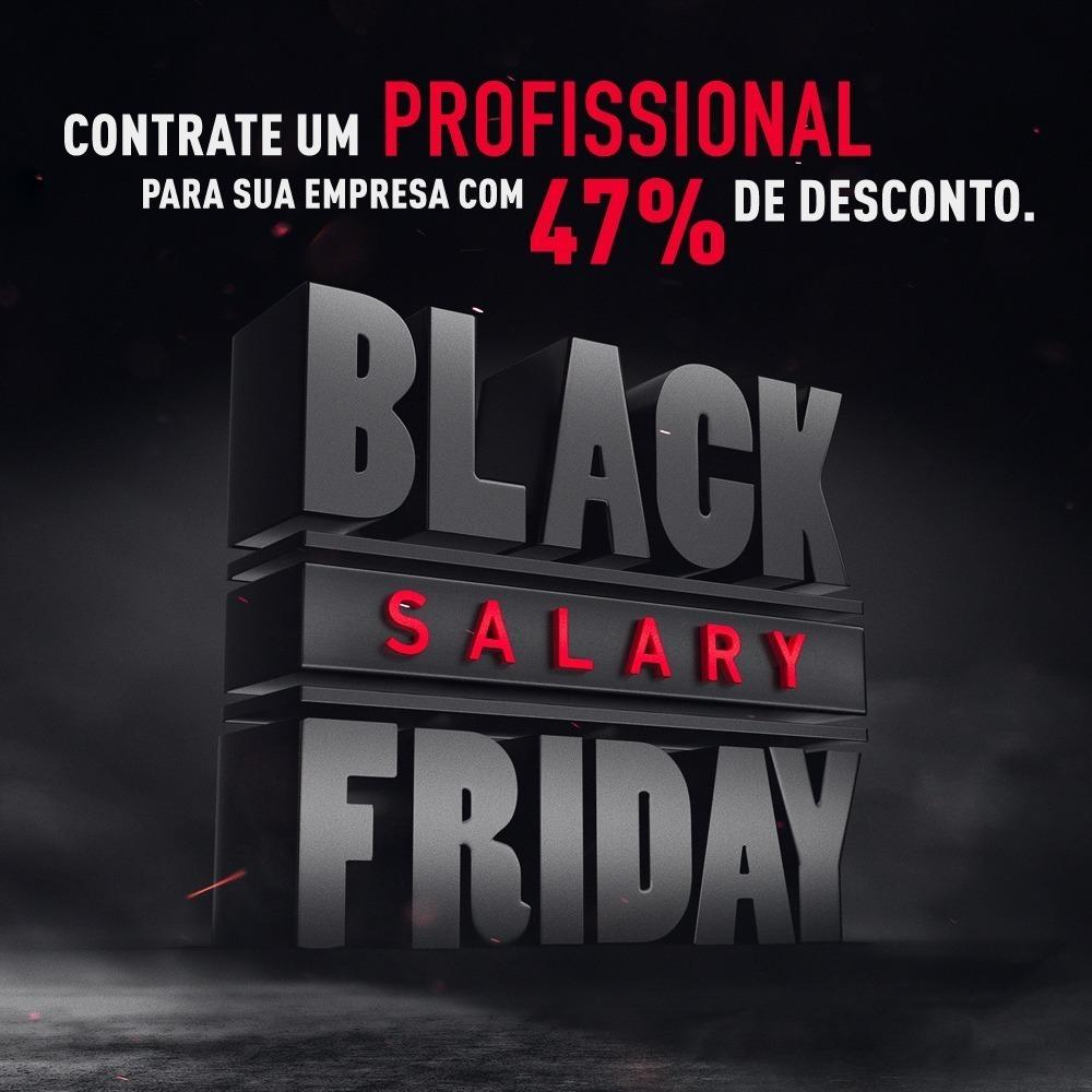 Peça da ação escrito: Black Salary Friday