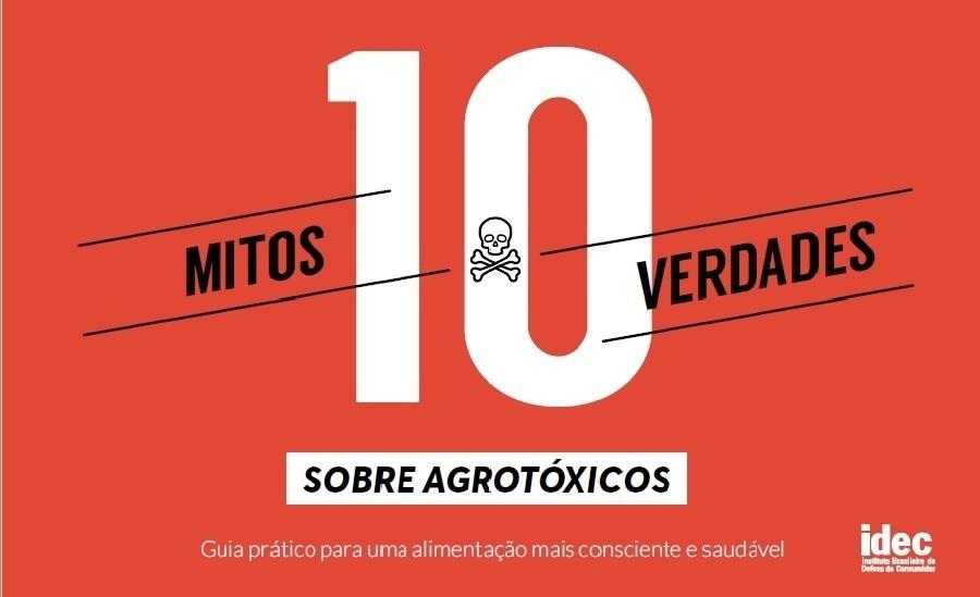 Capa do e-book gratuito sobre mitos e verdades sobre agrotóxicos, elaborado pelo Idec