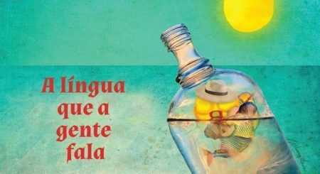 Espetáculo ''A língua que a gente fala''