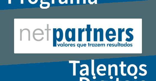 Inscrições abertas para o Programa Talentos Digitais Netpartners