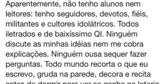 Dimenstein: para o ex-guru de Bolsonaro eu e você somos idiotas