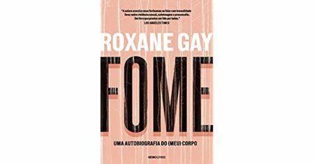 """Livro """"Fome"""", de Roxane Gay"""