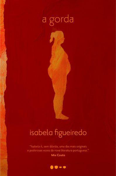 """Capa do livro """"A Gorda"""", de Isabela Figueiredo"""