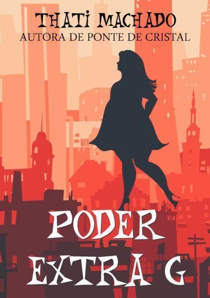 """Livro """"Poder Extra G"""", de Thati Machado"""