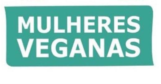 Grupo de mulheres se unem para propagar o veganismo