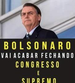 Milícias pró-Bolsonaro pedem fechamento do Congresso e do STF