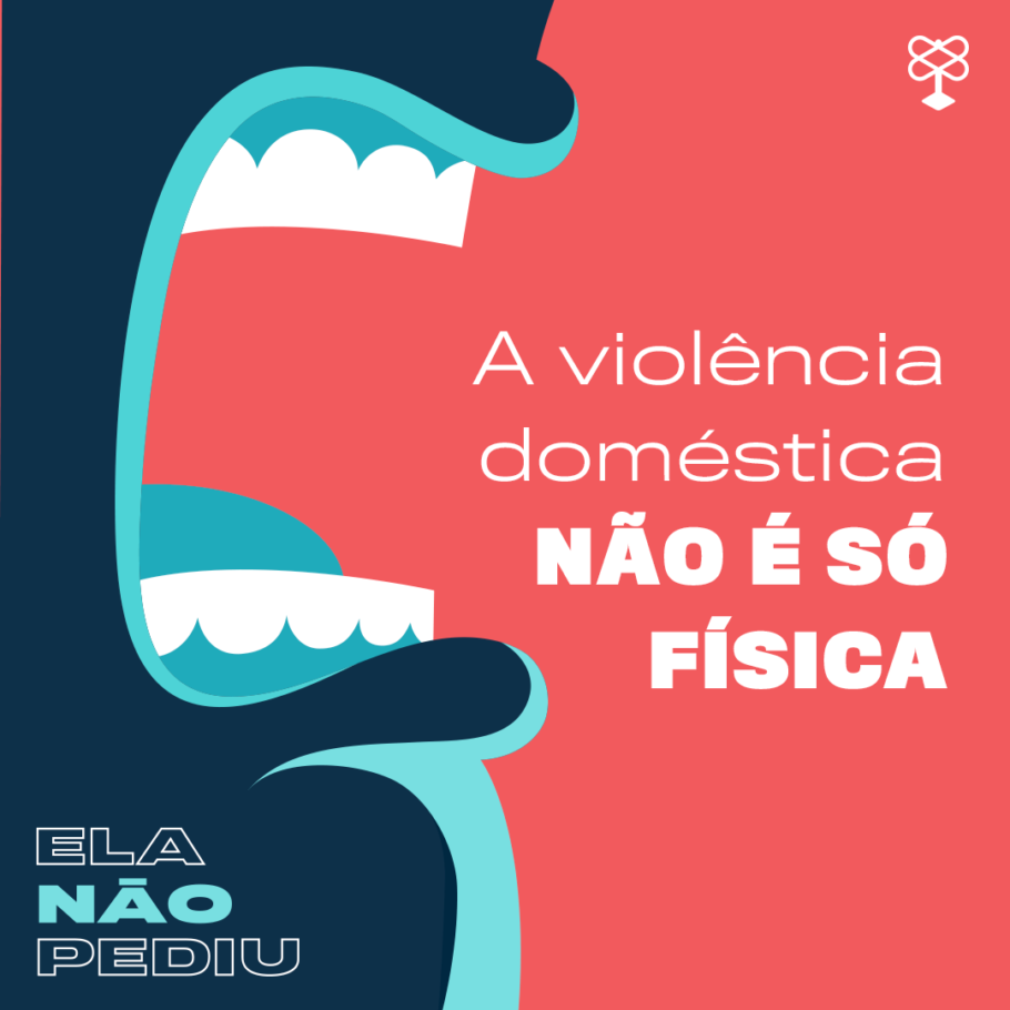"""Arte com a frase: """"a violência doméstica não é só física"""""""