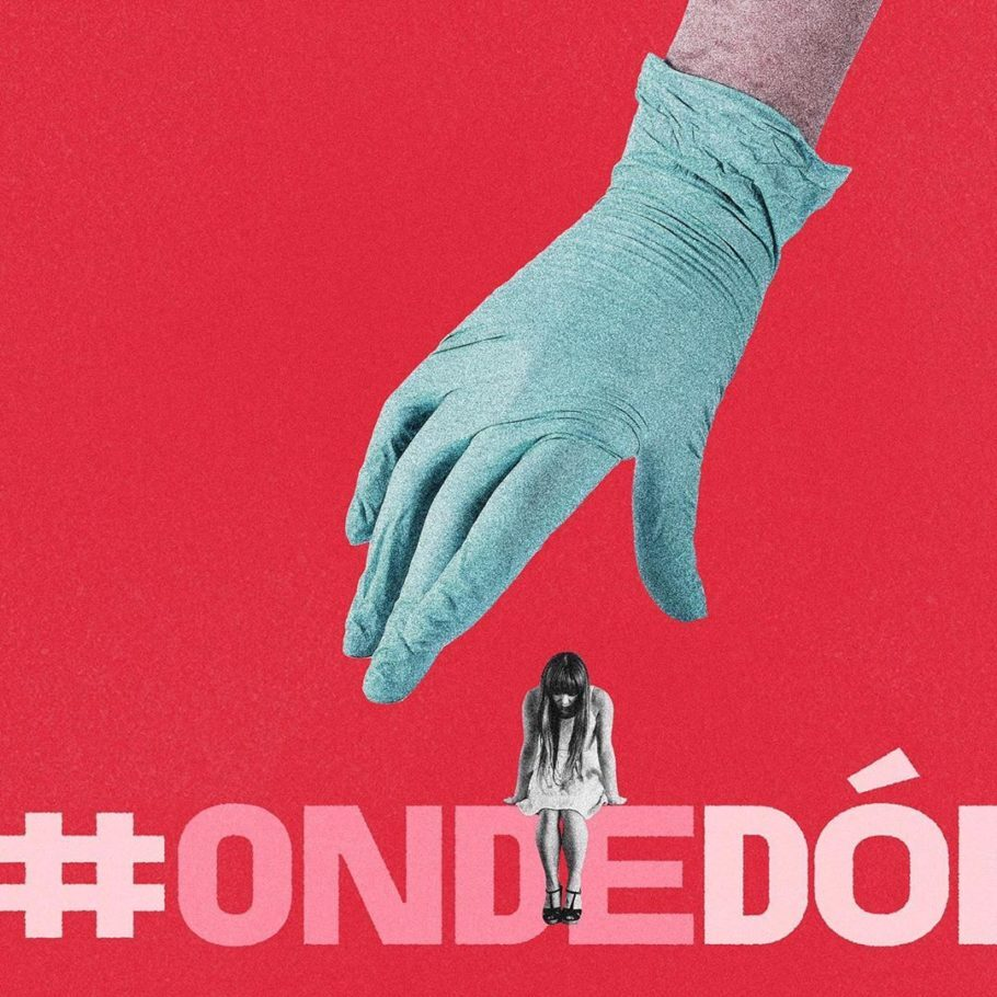 cartaz da campanha #OndeDói