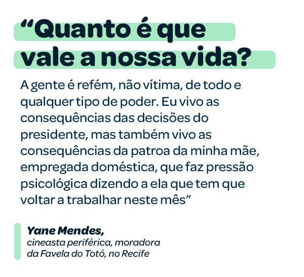 """""""Quanto é que vale a nossa vida?"""", diz Yane Mendes"""