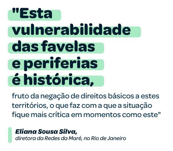"""""""Esta vulnerabilidade das favelas e periferias é histórica"""", declara Eliana Sousa Silva"""