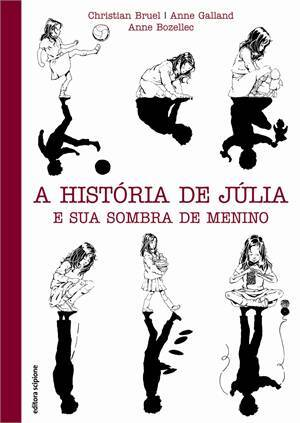 A história de Júlia e sua sombra de menino - 7 livros infantis que falam sobre a temática LGBTQIA+