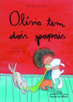 Olívia tem dois papais - 7 livros infantis que falam sobre a temática LGBTQIA+