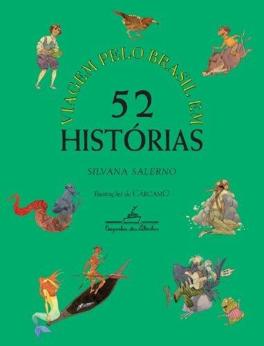 """""""Viagem pelo Brasil em 52 histórias"""", de Silvana Salerno."""
